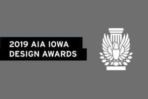 2019 AIA Iowa Excellence in Design Awards