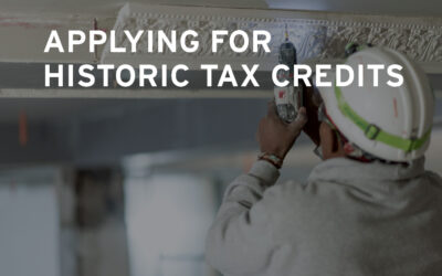 Three Steps of the Federal Historic Tax Credit Application